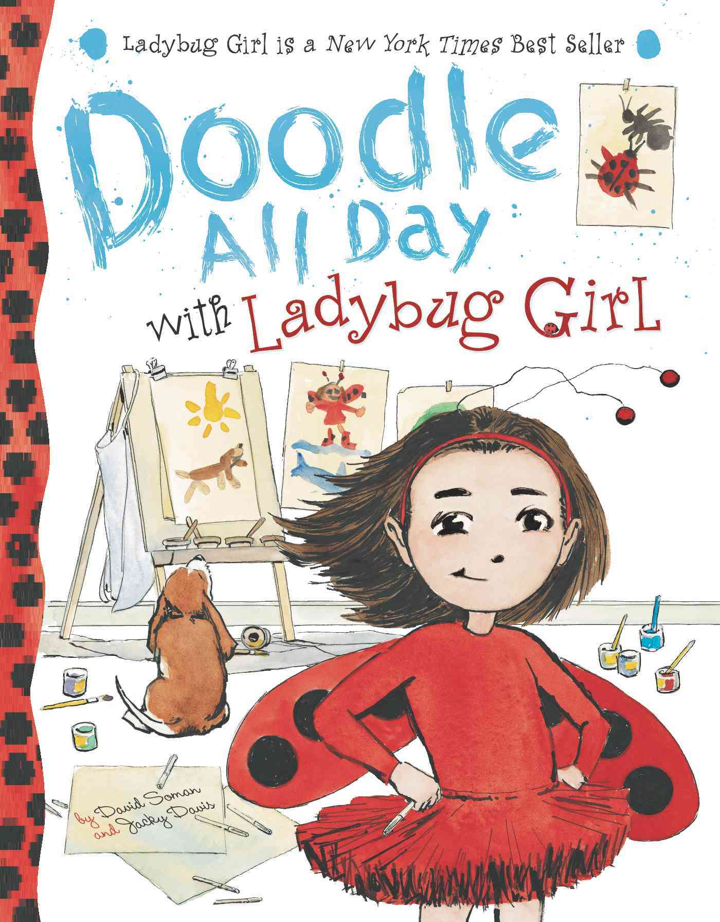 Doodle All Day With Ladybug Girl By Soman, David/ Davis, Jacky/ Soman, David (ILT)