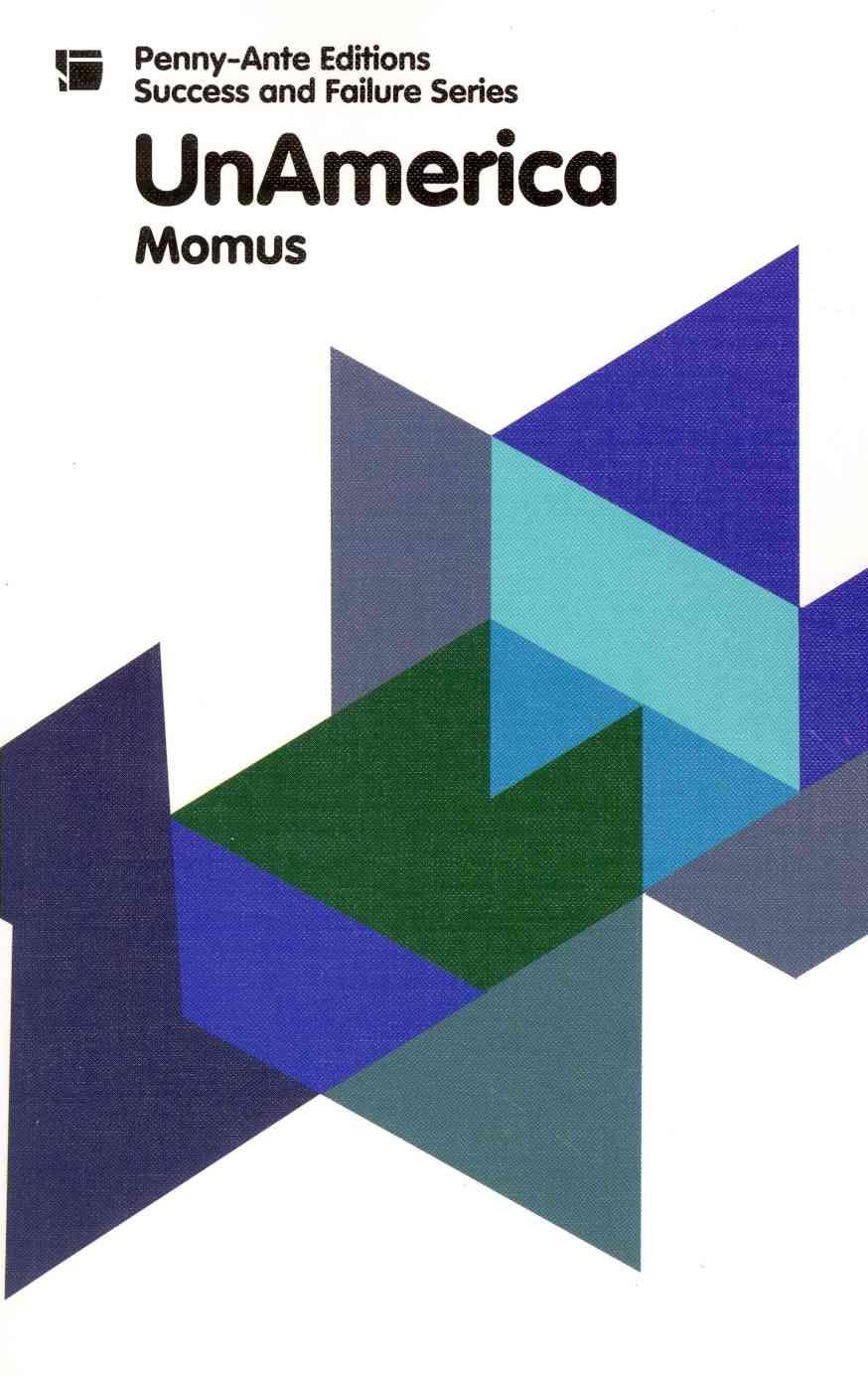 Unamerica By Momus